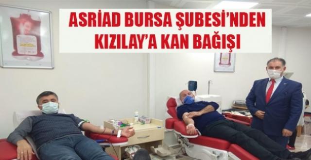 ASRİAD Bursa Şubesi'nden Türk Kızılay'a Kan Bağışı