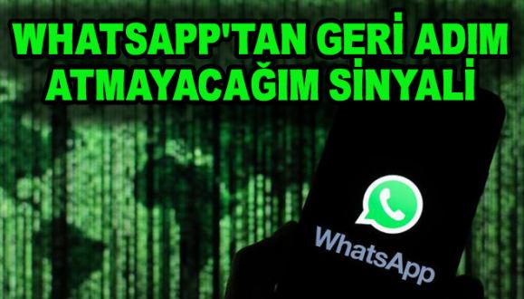 WhatsApp'tan Geri Adım Atmayacağım Sinyali
