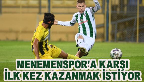 Bursaspor Menemenspor'a Karşı İlk Kez Kazanmak İstiyor