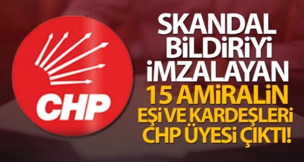 Skandal Bildiriyi İmzalayan 15 Amiralin Eşi ve Kardeşleri CHP Üyesi Çıktı!