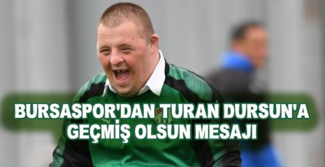 Bursaspor Covid-19 Testi Pozitif Çıkan Turan Dursun İçin Geçmiş Olsun Mesajı Yayımladı