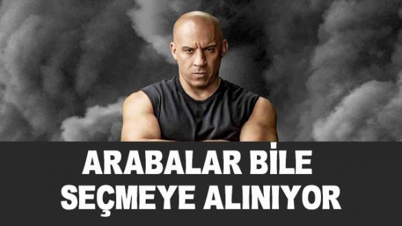 Vin Diesel: Hızlı ve Öfkeli'de arabalar bile seçmeye alınıyor