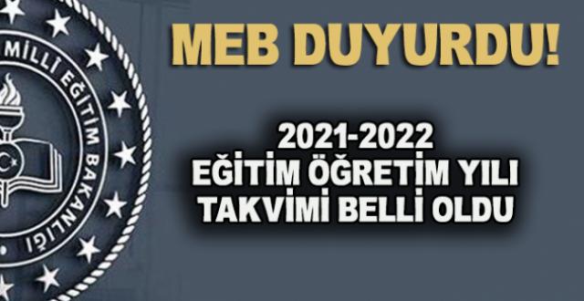 2021-2022 Eğitim Öğretim Yılı Takvimi Belli Oldu!