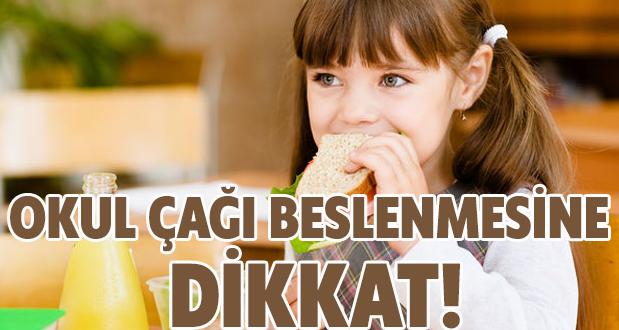 Okul Çağı Beslenmesine Dikkat!